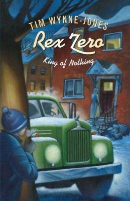 Rex Zero  King of Nothing