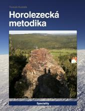 Horolezecká metodika - 7. díl - Speciality