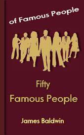Fifty Famous People: Famous People