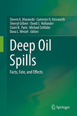 Deep Oil Spills