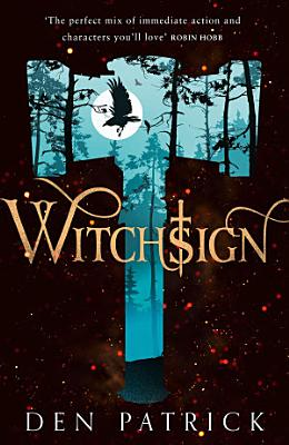 Witchsign  Ashen Torment  Book 1