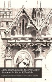 Dictionnaire raisonné de l'architecture françaose du XIe au XVIe siècle: Volume5