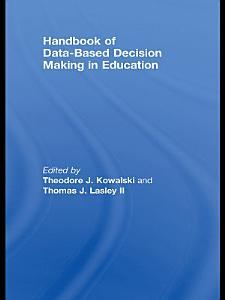 Handbook of Data Based Decision Making in Education