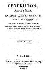 Cendrillon, opéra-féerie en trois actes et en prose, etc
