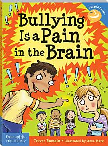 Bullying Is a Pain in the Brain PDF
