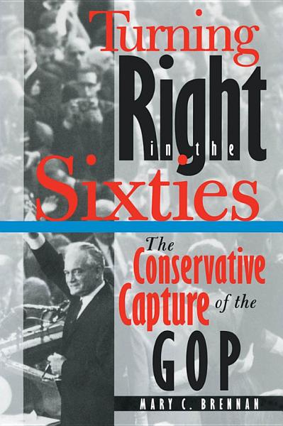Turning Right in the Sixties PDF
