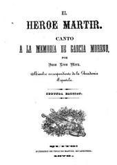 El he̲roe ma̲rtir: canto a la memoria de Garci̲a Moreno