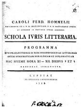 Caroli Ferd. Hommelii ... Schola iuris litteraria. Progr., Leipzig