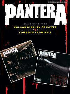 Pantera: Selections from Vulgar Display of Power and Cowboys from Hell Book