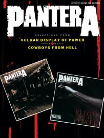 Pantera  Selections From Vulgar Display Of Power And Cowboys From Hell