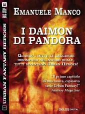 I Daimon di Pandora