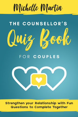 The Counsellor   s Quiz Book for Couples PDF