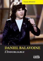 CAMION BLANC: DANIEL BALAVOINE L'inoubliable
