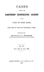 Cases Decided in the Eastern Districts Court of the Cape of Good Hope