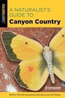 A Naturalist s Guide to Canyon Country PDF