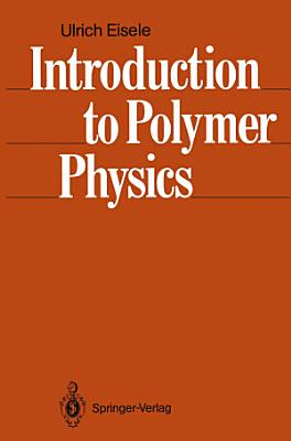 Introduction to Polymer Physics PDF