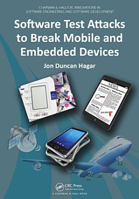 Software Test Attacks to Break Mobile and Embedded Devices PDF
