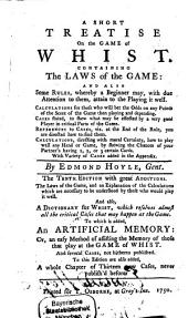 A Short Treatise on the Game of Whist ...
