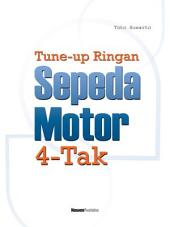 Tune Up Ringan Sepeda Motor 4-Tak