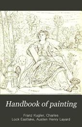 Handbook of Painting, the Italian Schools: Volume 2