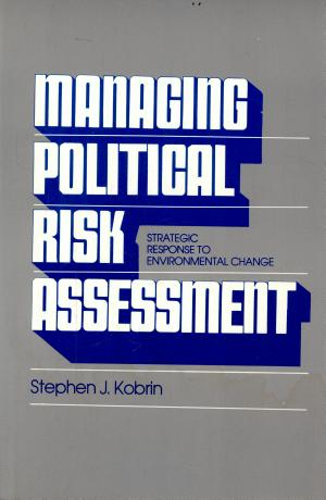 Managing Political Risk Assessment