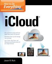 How to Do Everything iCloud: iCloud