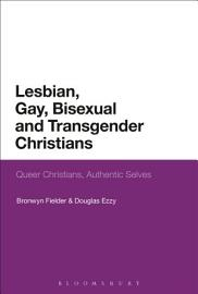 Lesbian  Gay  Bisexual And Transgender Christians