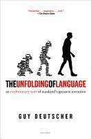 The Unfolding of Language PDF