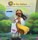 Download O is for Oshun  An ABC Book of Folklore Characters From Around the World Book