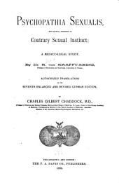 Psychopathia Sexualis: With Especial Reference to Contrary Sexual Instinct : a Medico-legal Study