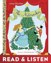 The Nutcracker: Read & Listen Edition