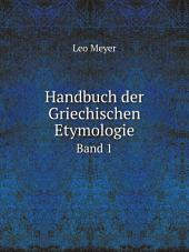 Handbuch der Griechischen Etymologie: Band 1