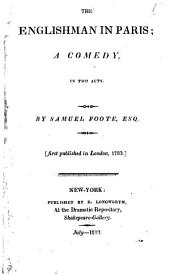 The Works of Samuel Foote, Esq. ...