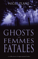Ghosts and Femmes Fatales PDF