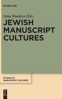 Jewish Manuscript Cultures