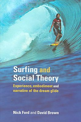 Surfing and Social Theory PDF