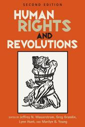 Human Rights and Revolutions: Edition 2