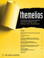 Themelios, Volume 33, Issue 3