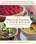 The Whole Life Nutrition Cookbook Book