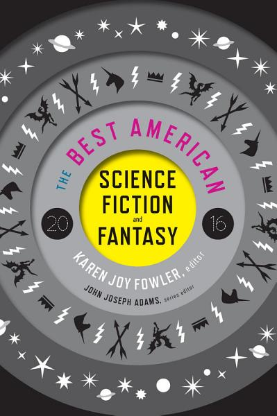 Download The Best American Science Fiction and Fantasy 2016 Book