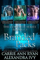 The Complete Branded Packs Box Set: A Paranormal Shifter Romance Set