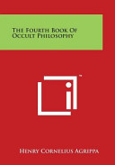 The Fourth Book of Occult Philosophy PDF