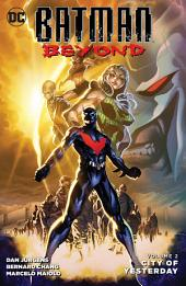 Batman Beyond Vol. 2