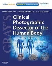 Gray's Clinical Photographic Dissector of the Human Body E-Book