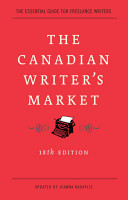 The Canadian Writer s Market  18th Edition PDF