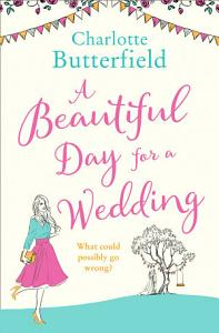 A Beautiful Day for a Wedding Book