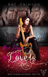 Best Friends to Lovers Vol I-VI: MMF Bisexual Ménage Romance Series