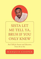 Sista Let Me Tell Ya  Bruh If You Only Knew PDF