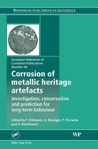 Corrosion of Metallic Heritage Artefacts