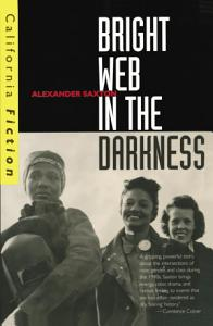 Bright Web in the Darkness Book